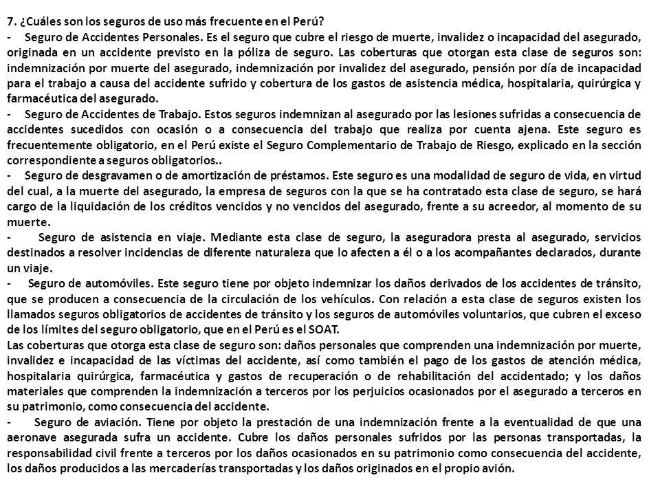 7. ¿Cuáles son los seguros de uso más frecuente en el Perú