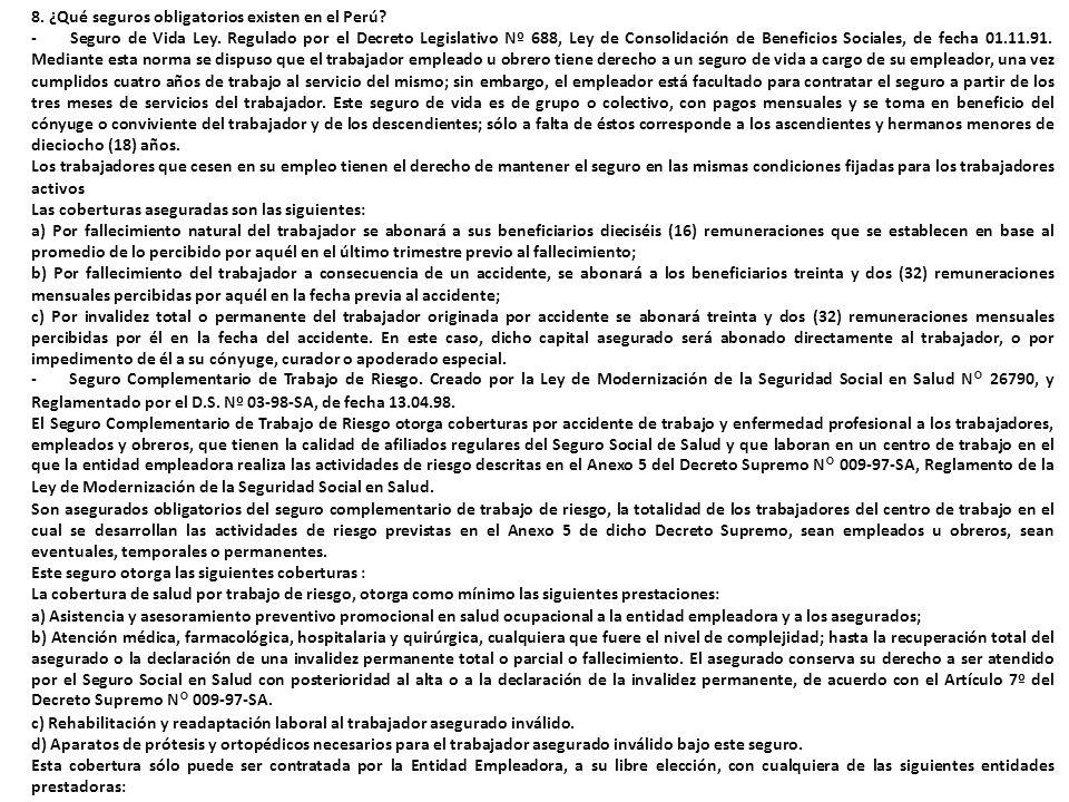 8. ¿Qué seguros obligatorios existen en el Perú