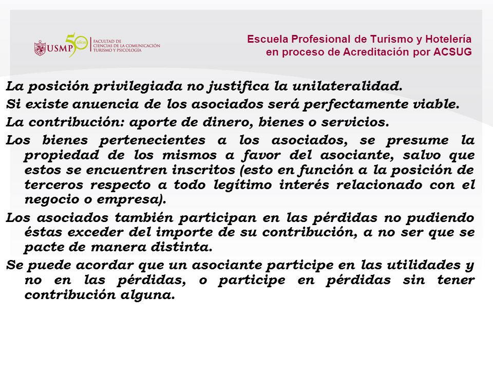 La posición privilegiada no justifica la unilateralidad.