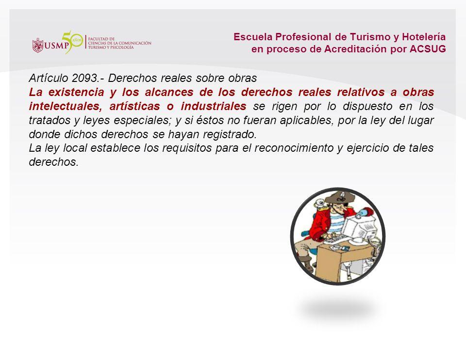 Artículo 2093.- Derechos reales sobre obras