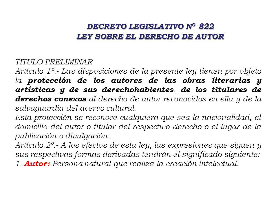 DECRETO LEGISLATIVO N° 822 LEY SOBRE EL DERECHO DE AUTOR