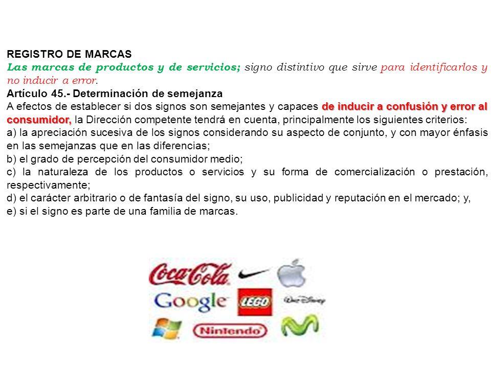 REGISTRO DE MARCAS Las marcas de productos y de servicios; signo distintivo que sirve para identificarlos y no inducir a error.