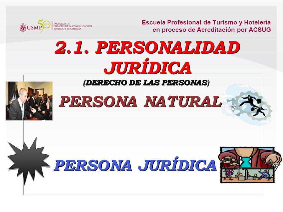 2.1. PERSONALIDAD JURÍDICA