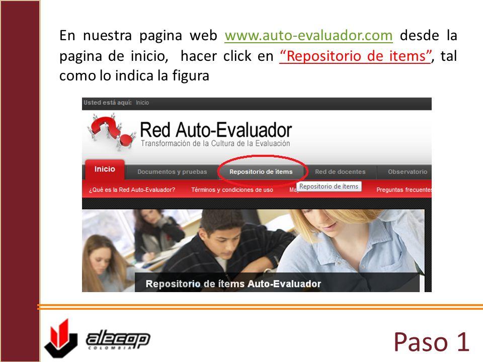 En nuestra pagina web www.auto-evaluador.com desde la pagina de inicio, hacer click en Repositorio de items , tal como lo indica la figura
