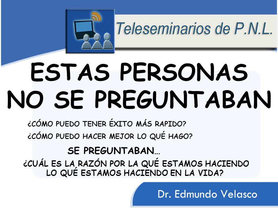 ESTAS PERSONAS NO SE PREGUNTABAN