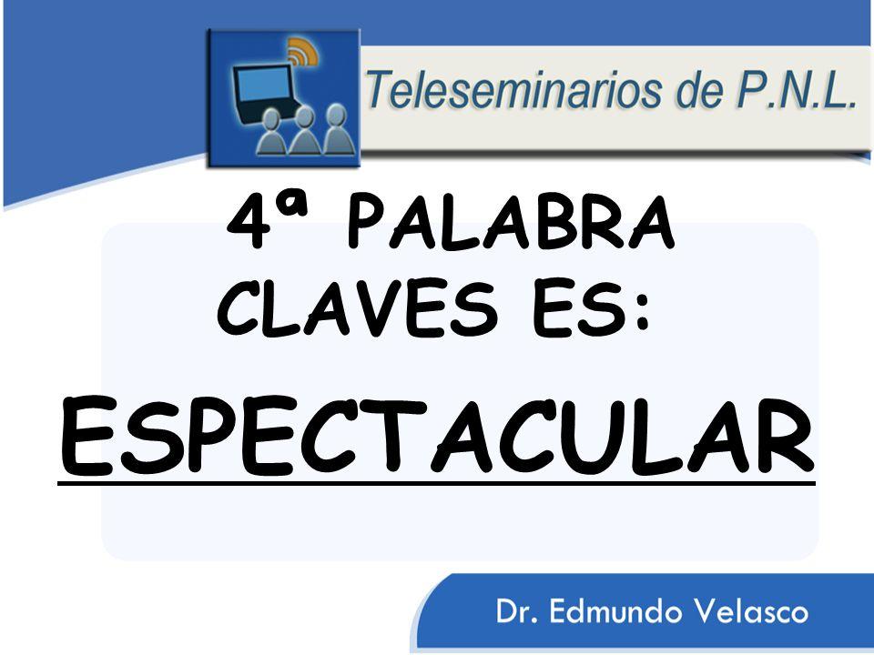 4ª PALABRA CLAVES ES: ESPECTACULAR ESTE ES EL PRINCIPIO FINDAMENTAL