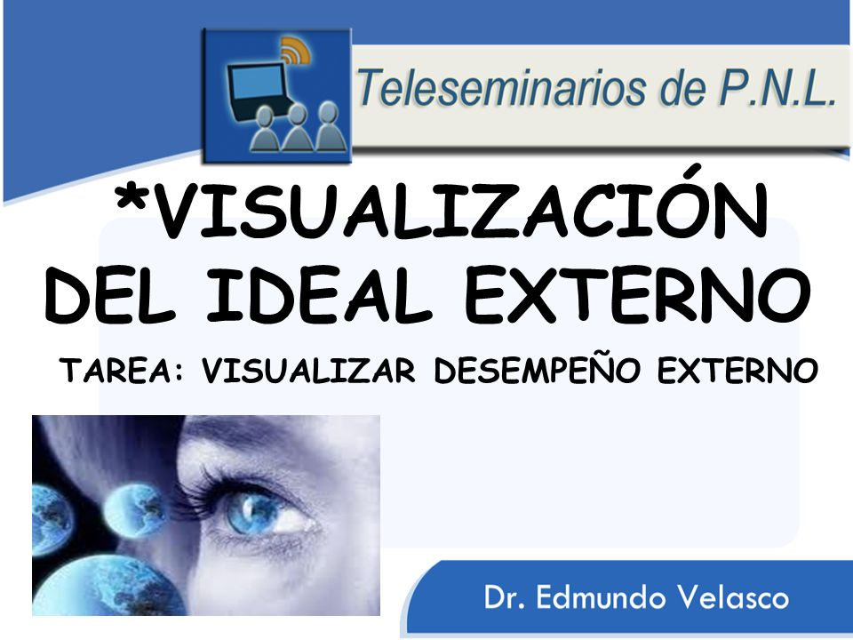 *VISUALIZACIÓN DEL IDEAL EXTERNO