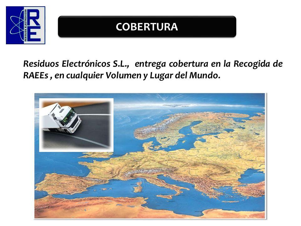 COBERTURAResiduos Electrónicos S.L., entrega cobertura en la Recogida de RAEEs , en cualquier Volumen y Lugar del Mundo.