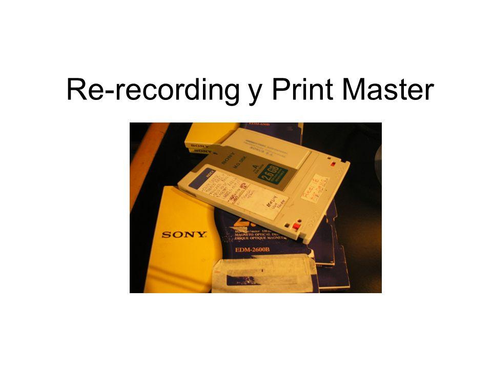 Re-recording y Print Master
