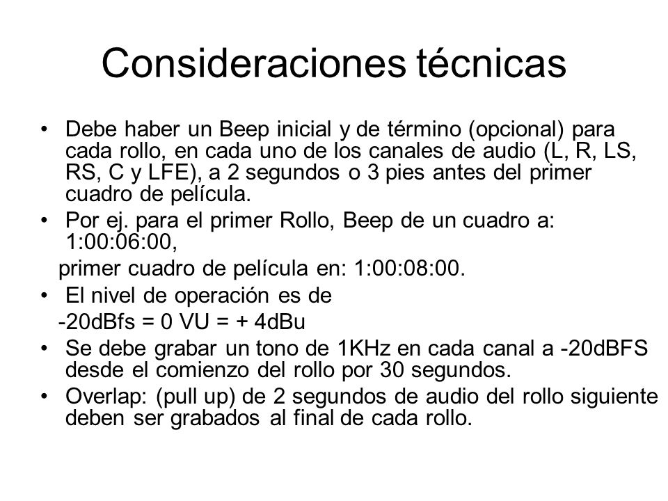 Consideraciones técnicas