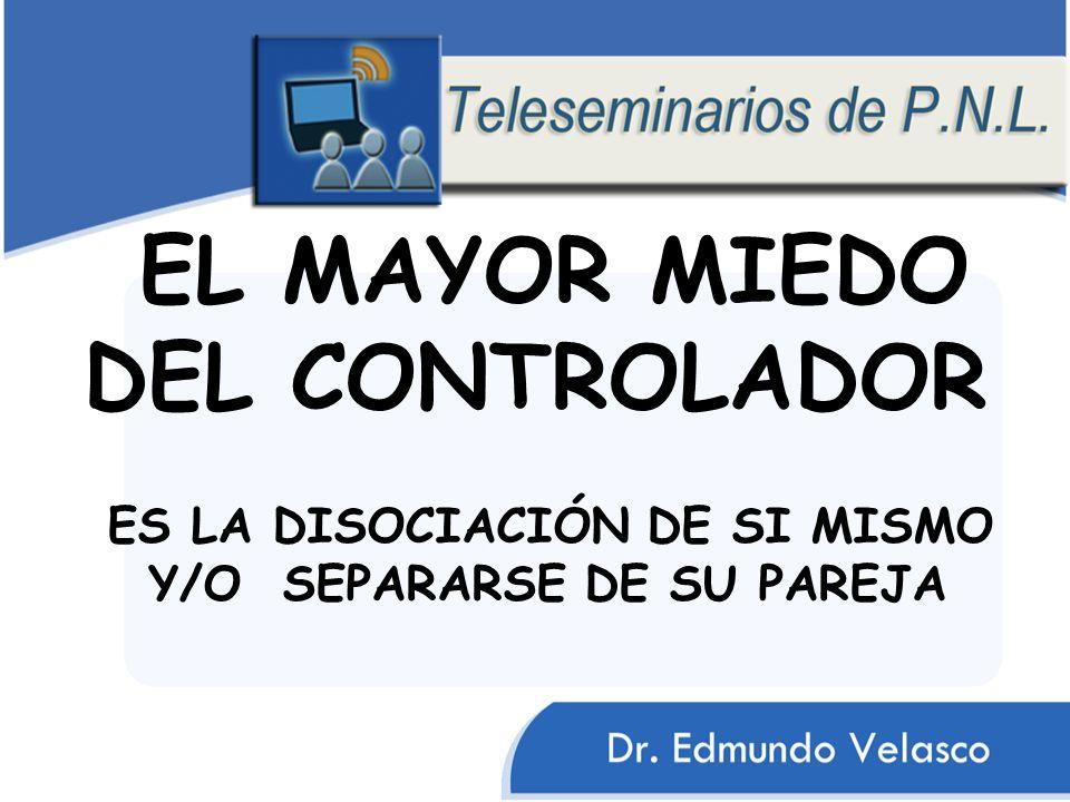 EL MAYOR MIEDO DEL CONTROLADOR