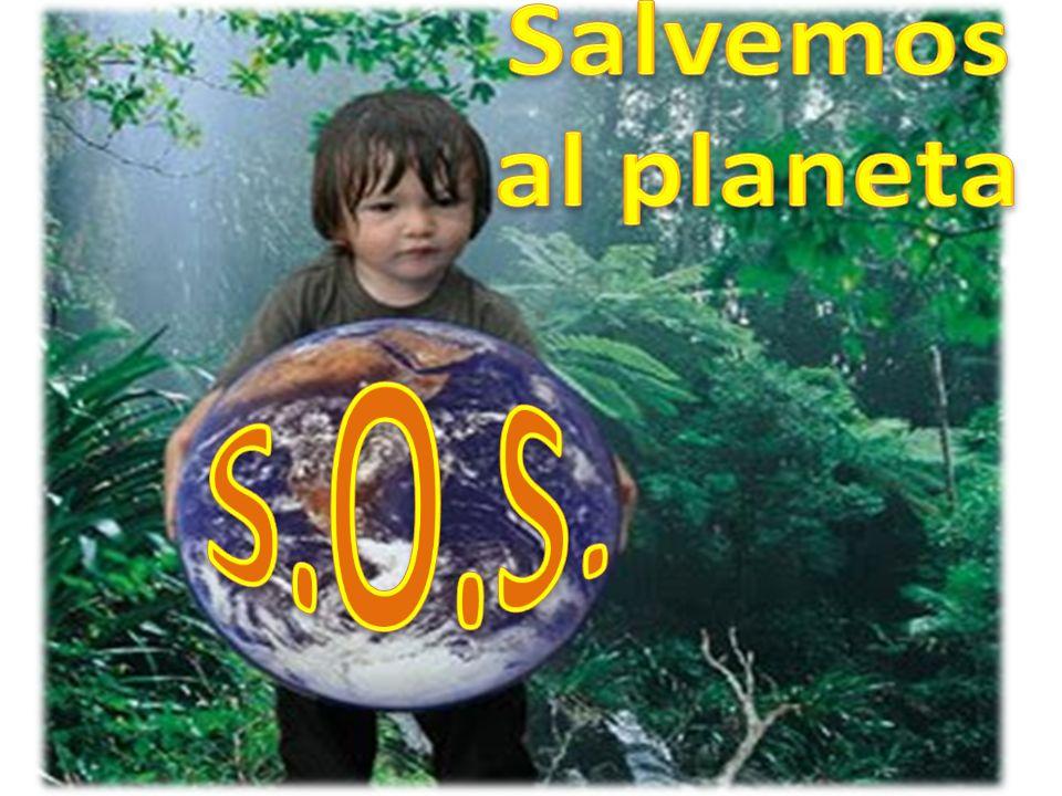 Salvemos al planeta S.O.S.