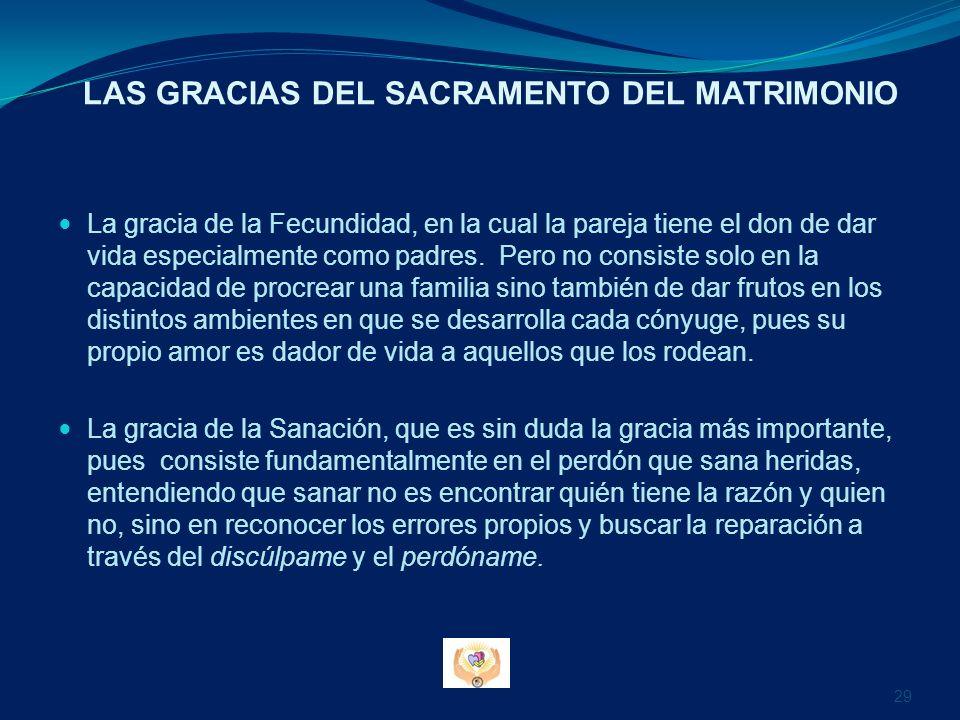 LAS GRACIAS DEL SACRAMENTO DEL MATRIMONIO