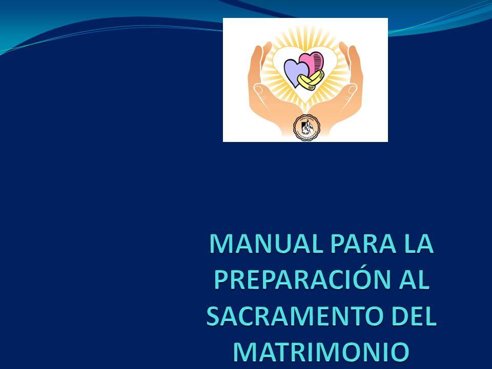 MANUAL PARA LA PREPARACIÓN AL SACRAMENTO DEL MATRIMONIO