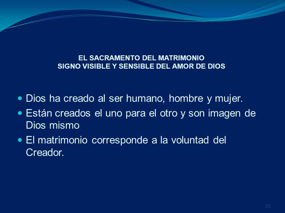 EL SACRAMENTO DEL MATRIMONIO SIGNO VISIBLE Y SENSIBLE DEL AMOR DE DIOS