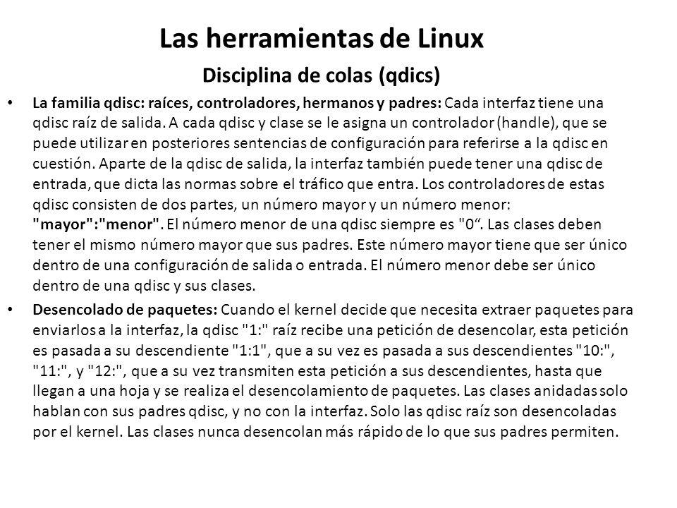 Las herramientas de Linux Disciplina de colas (qdics)
