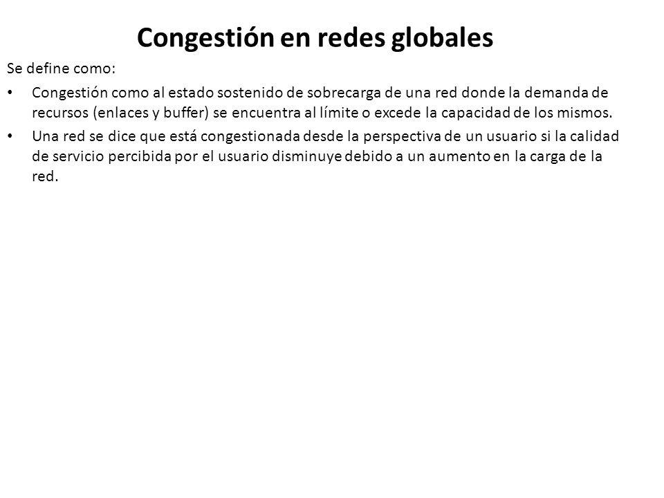 Congestión en redes globales