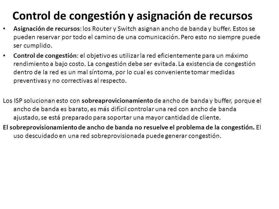 Control de congestión y asignación de recursos