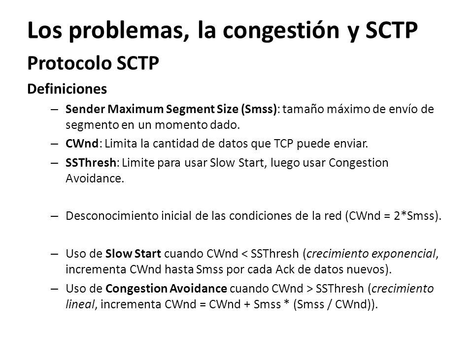 Los problemas, la congestión y SCTP