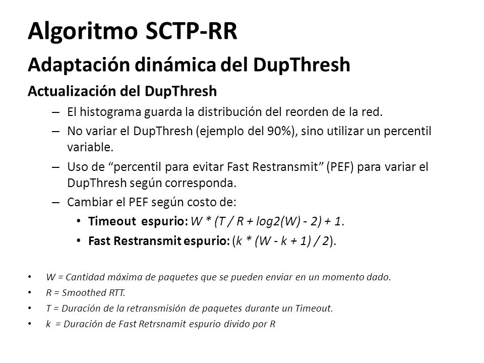 Algoritmo SCTP-RR Adaptación dinámica del DupThresh