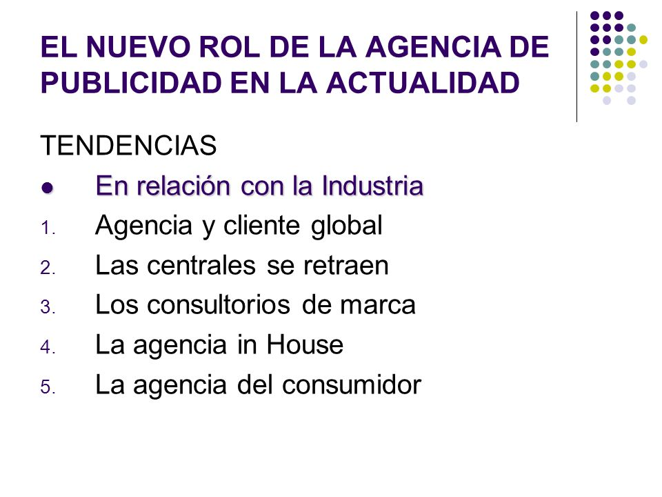 EL NUEVO ROL DE LA AGENCIA DE PUBLICIDAD EN LA ACTUALIDAD