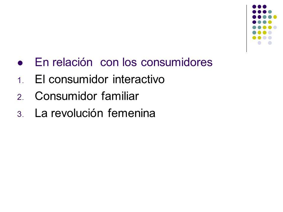 En relación con los consumidores