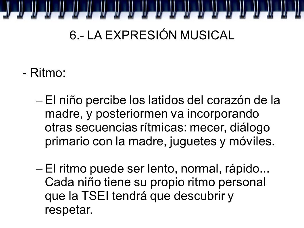 6.- LA EXPRESIÓN MUSICAL - Ritmo: