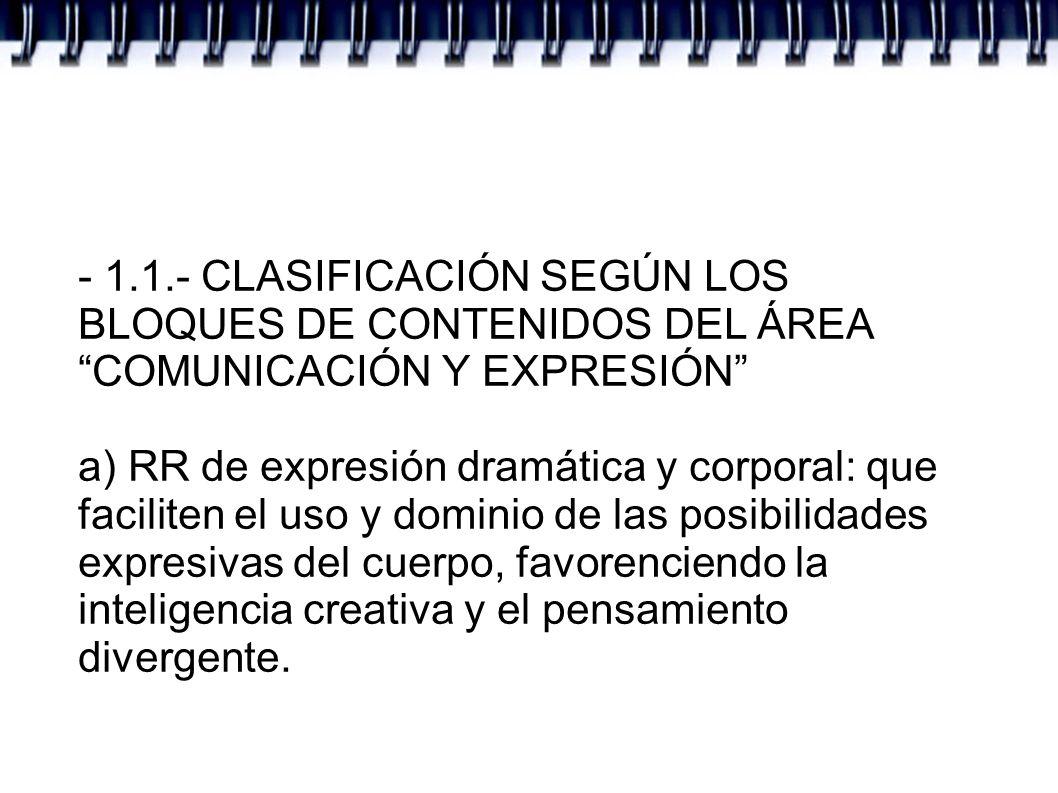 - 1.1.- CLASIFICACIÓN SEGÚN LOS BLOQUES DE CONTENIDOS DEL ÁREA COMUNICACIÓN Y EXPRESIÓN