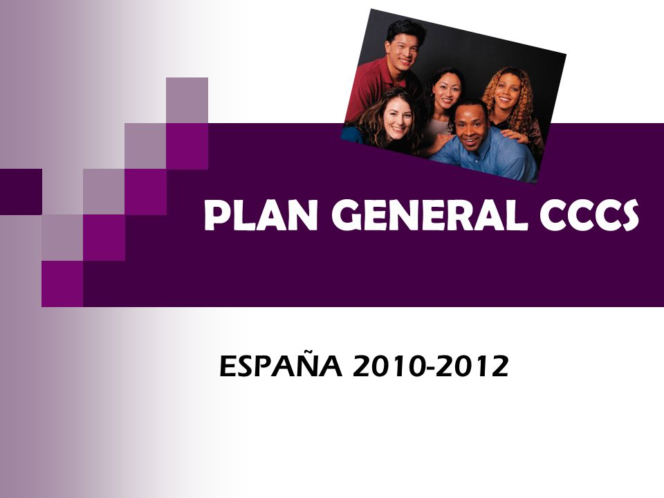 PLAN GENERAL CCCS ESPAÑA