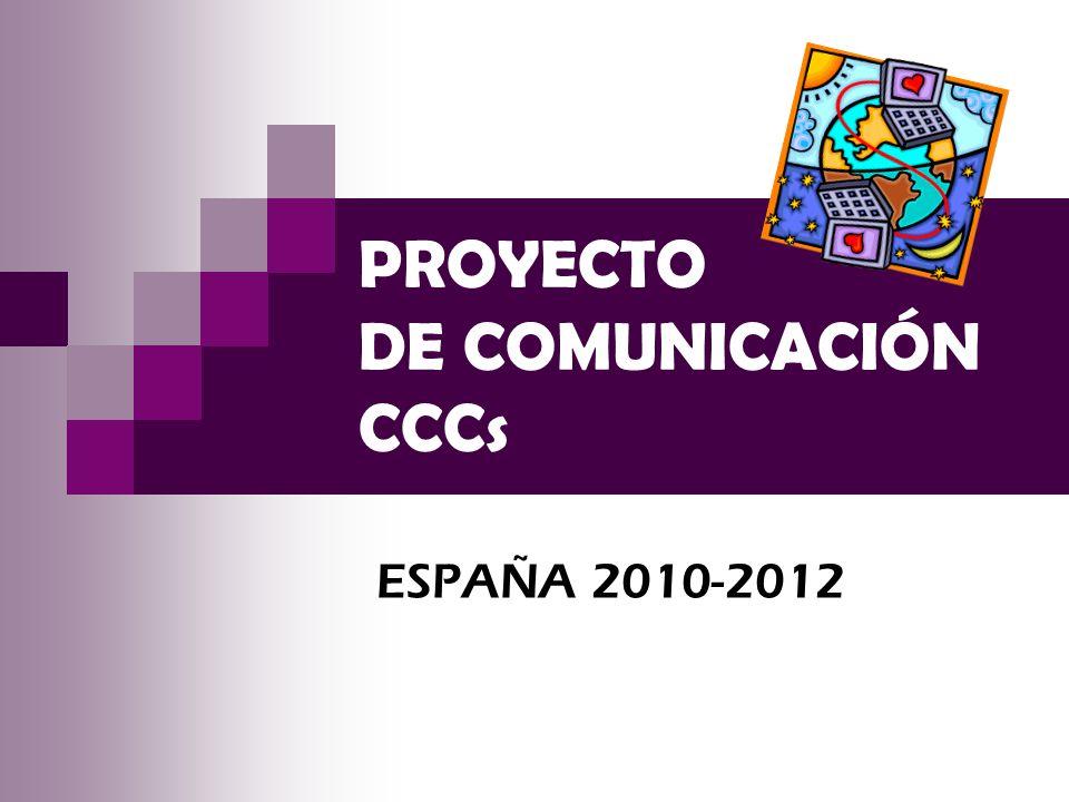 PROYECTO DE COMUNICACIÓN CCCs