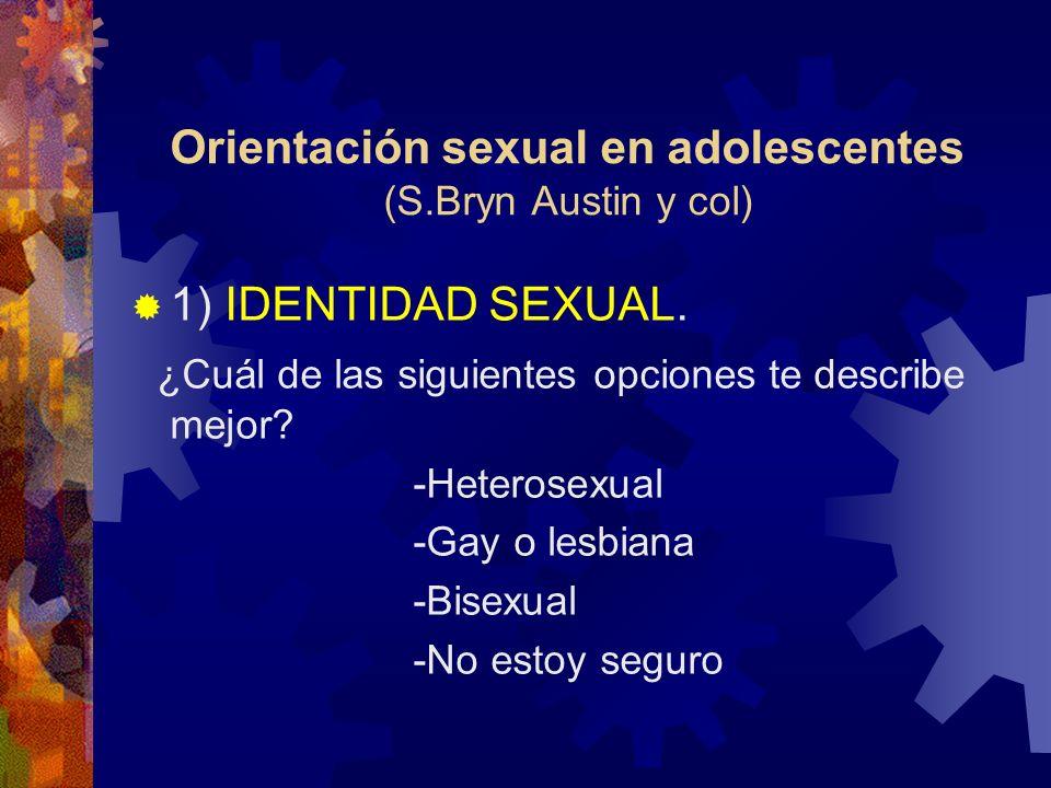 Orientación sexual en adolescentes (S.Bryn Austin y col)