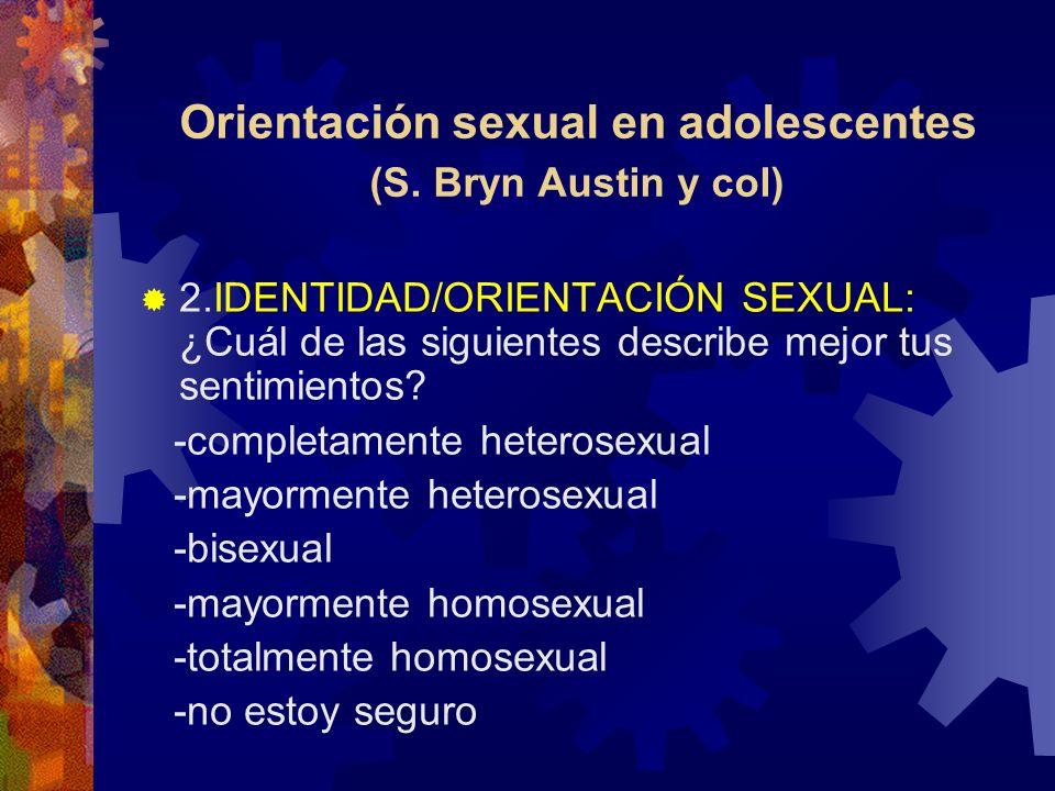 Orientación sexual en adolescentes (S. Bryn Austin y col)