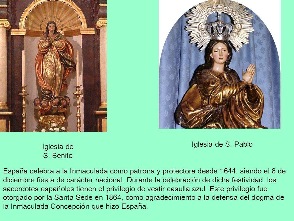 Iglesia de S. Pablo Iglesia de S. Benito.
