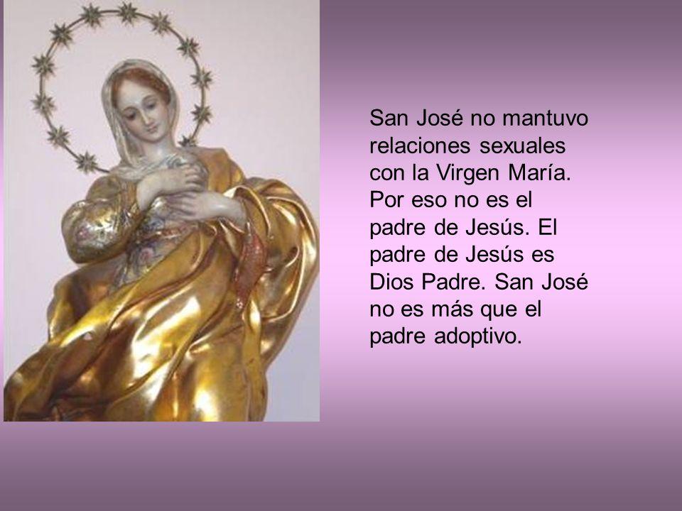 San José no mantuvo relaciones sexuales con la Virgen María