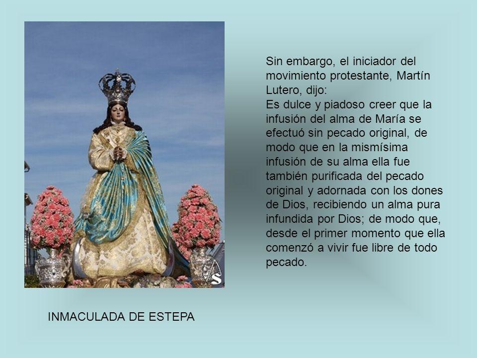 Sin embargo, el iniciador del movimiento protestante, Martín Lutero, dijo: