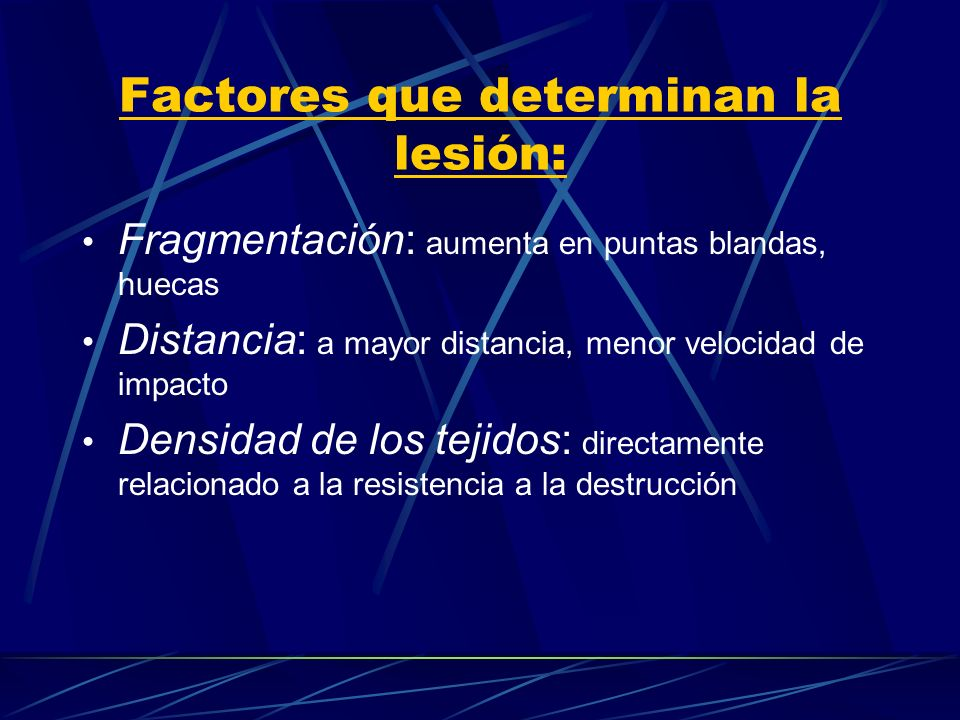 Factores que determinan la lesión: