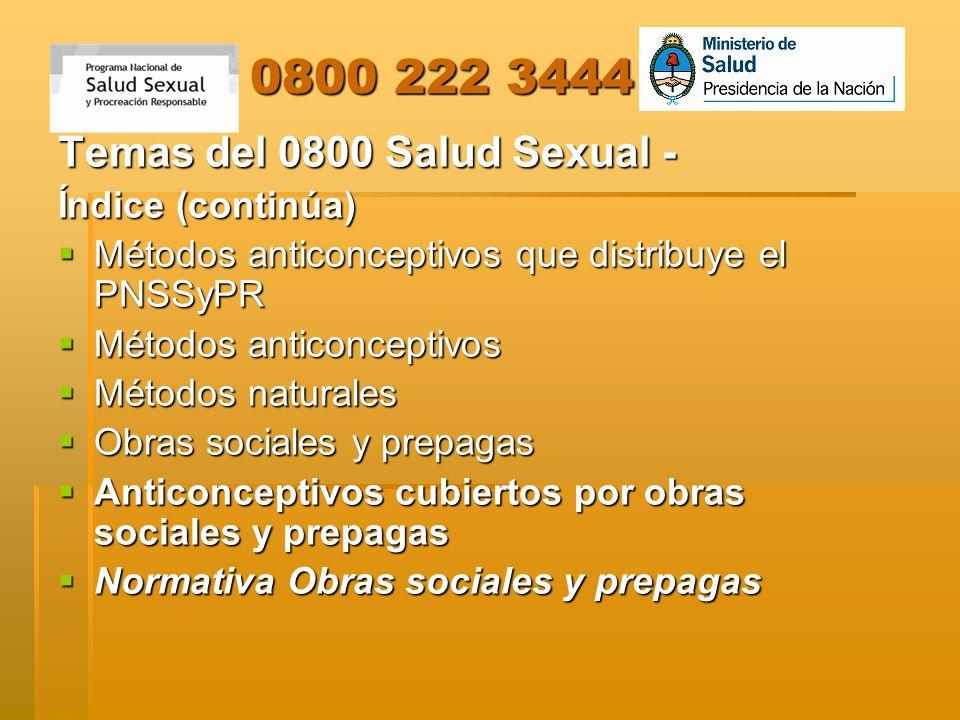 0800 222 3444 Temas del 0800 Salud Sexual - Índice (continúa)
