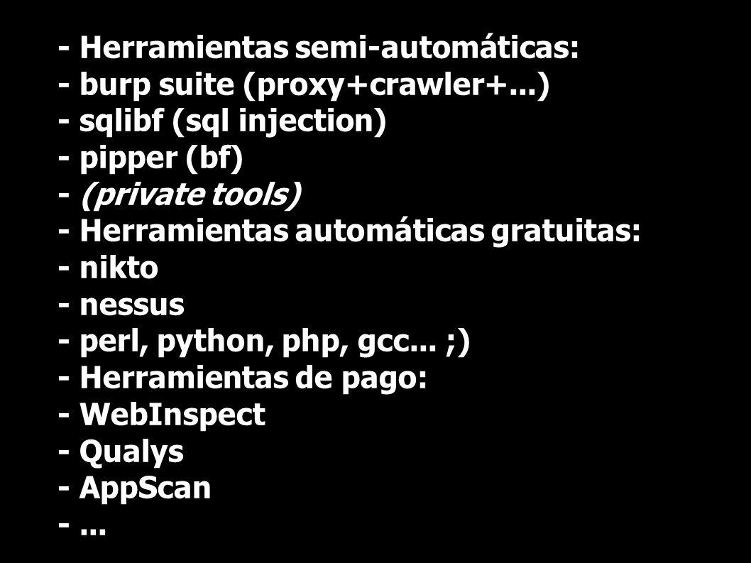 - Herramientas semi-automáticas: