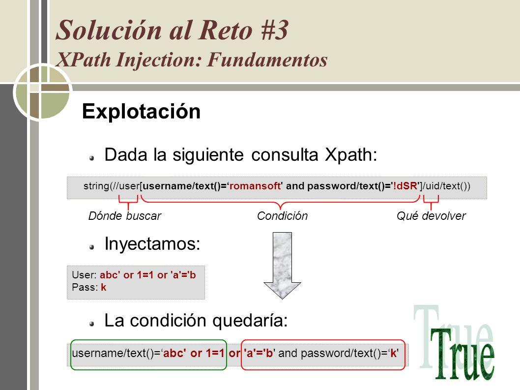 Solución al Reto #3 XPath Injection: Fundamentos