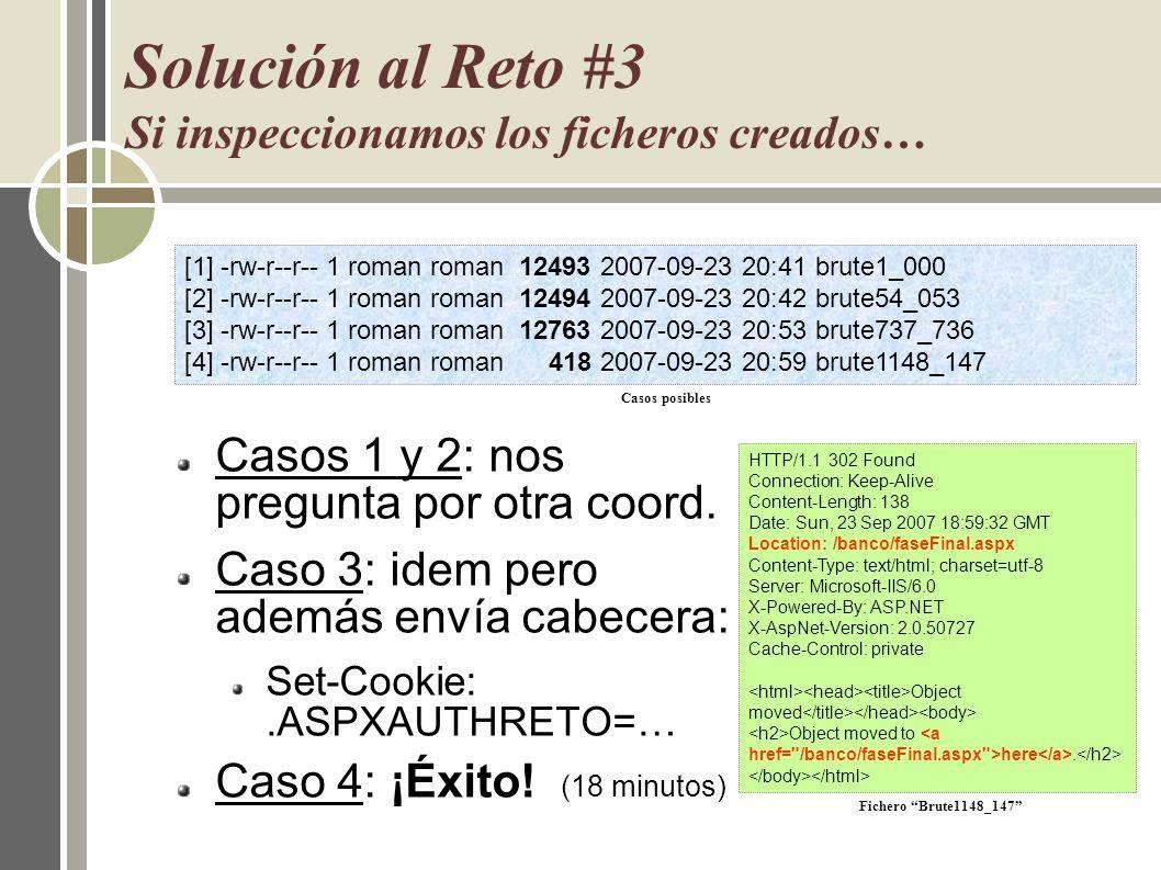 Solución al Reto #3 Si inspeccionamos los ficheros creados…