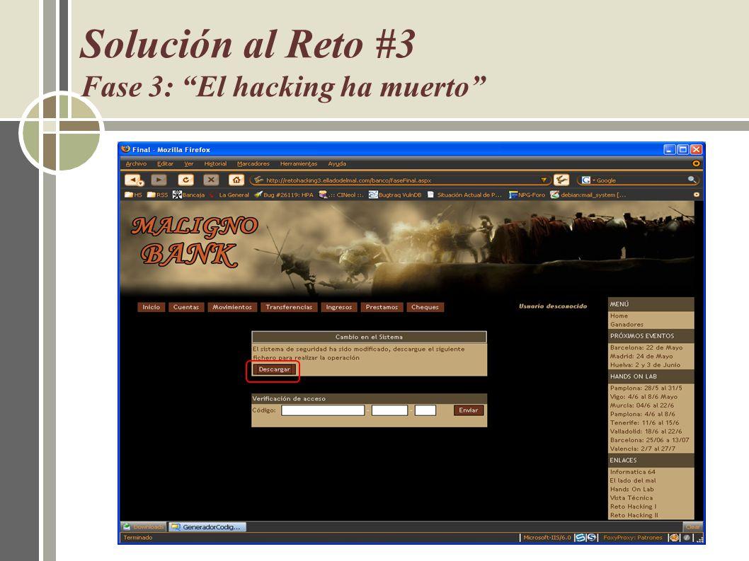 Solución al Reto #3 Fase 3: El hacking ha muerto