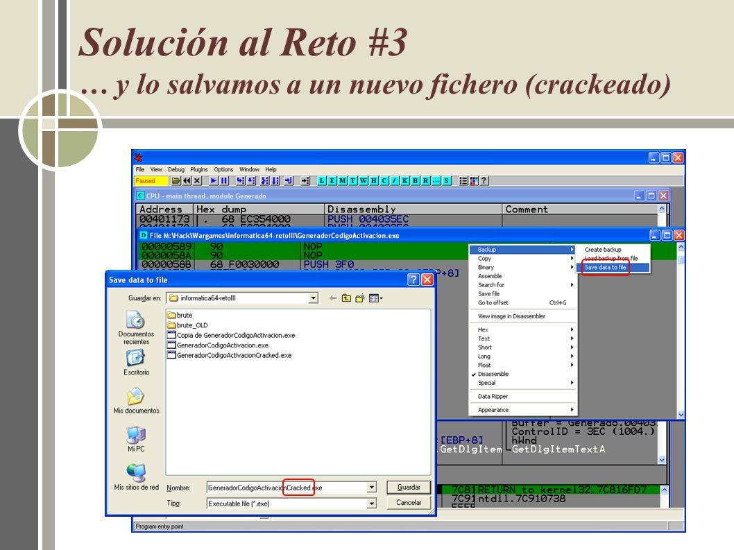 Solución al Reto #3 … y lo salvamos a un nuevo fichero (crackeado)