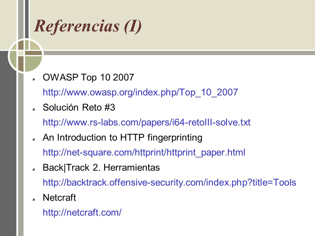 Referencias (I) OWASP Top 10 2007