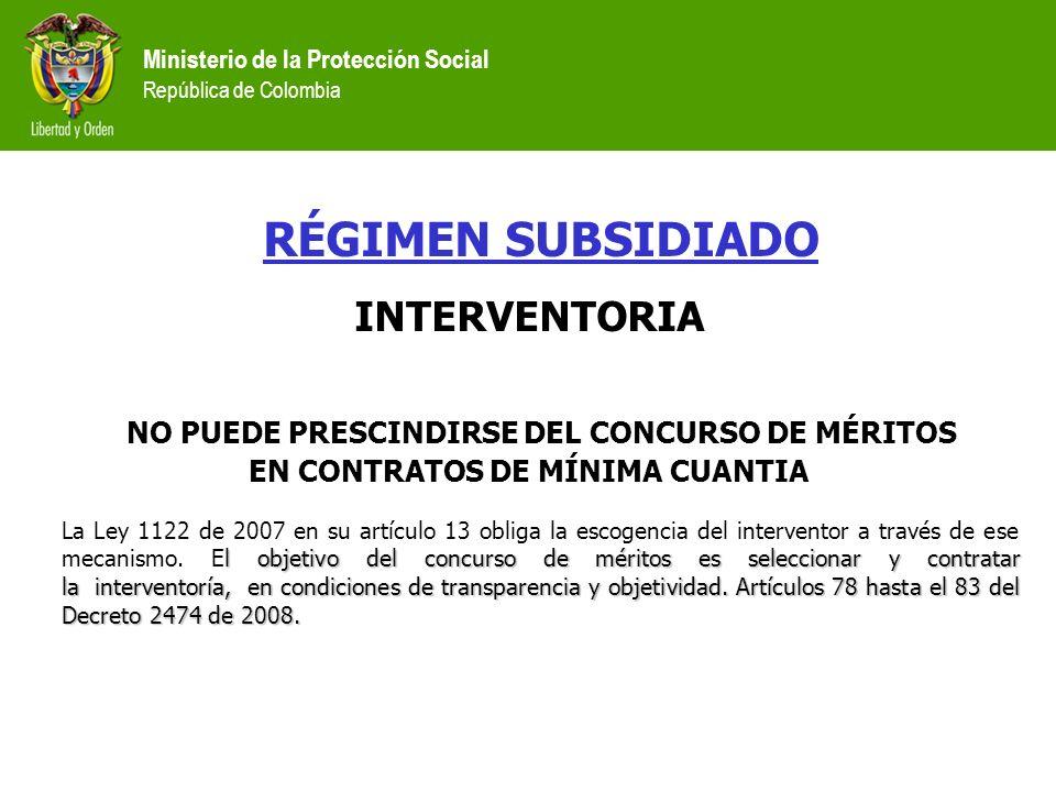 INTERVENTORIA NO PUEDE PRESCINDIRSE DEL CONCURSO DE MÉRITOS