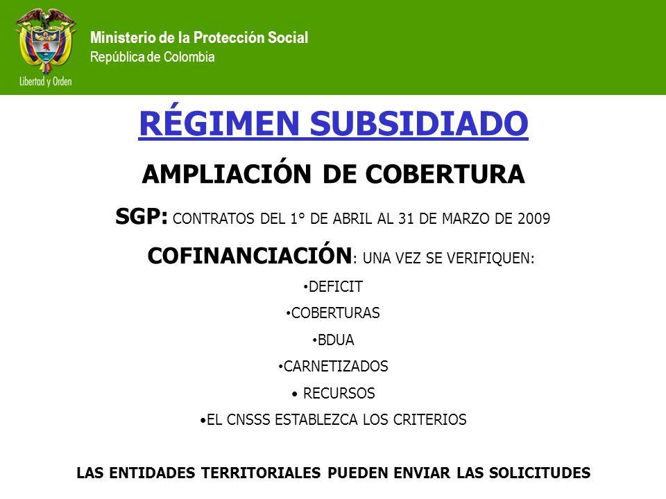 RÉGIMEN SUBSIDIADO AMPLIACIÓN DE COBERTURA