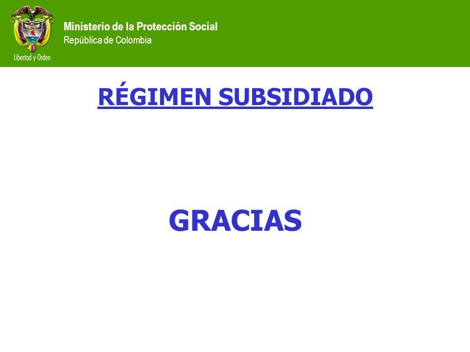 RÉGIMEN SUBSIDIADO GRACIAS