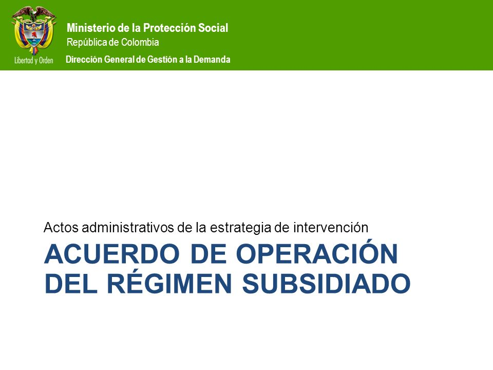 Acuerdo de operación del régimen subsidiado