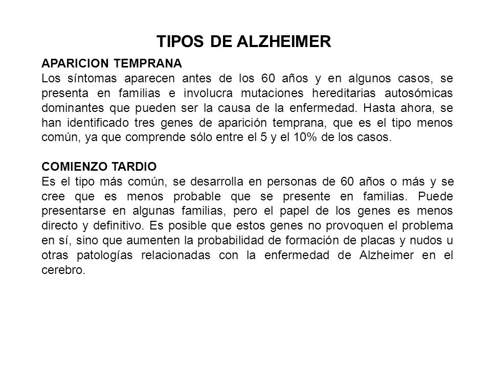 TIPOS DE ALZHEIMER APARICION TEMPRANA