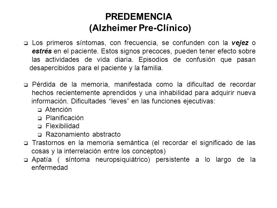 PREDEMENCIA (Alzheimer Pre-Clínico)