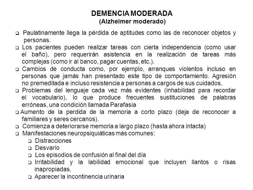 DEMENCIA MODERADA (Alzheimer moderado)